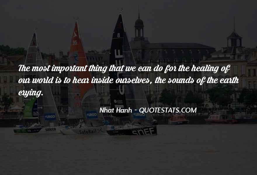 Quotes About Healing The World #495722