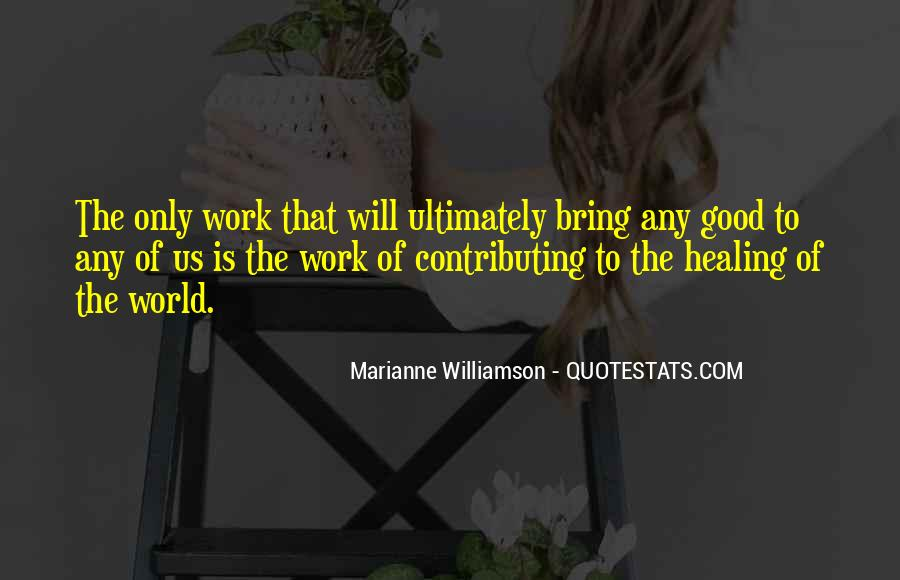 Quotes About Healing The World #65147