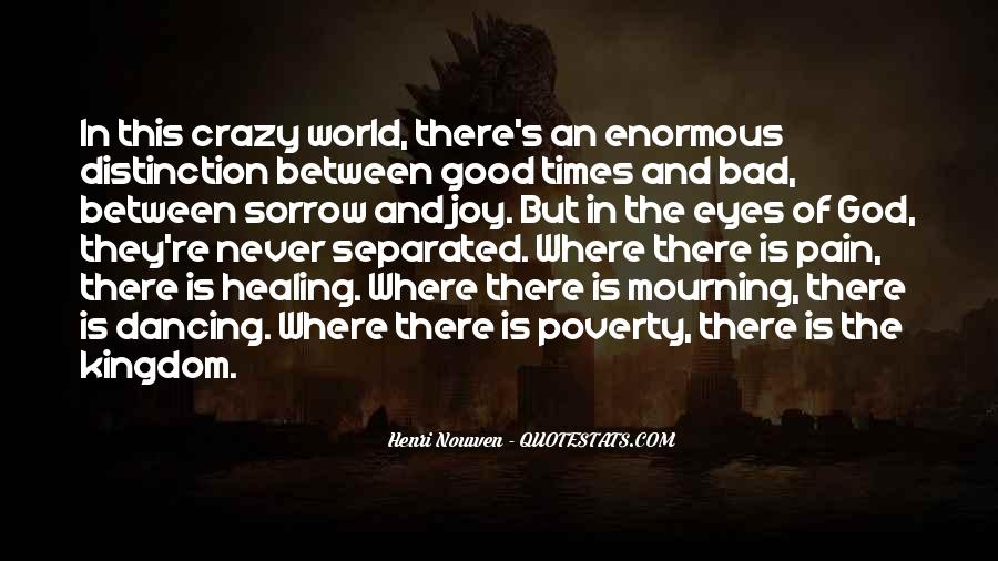 Quotes About Healing The World #893482