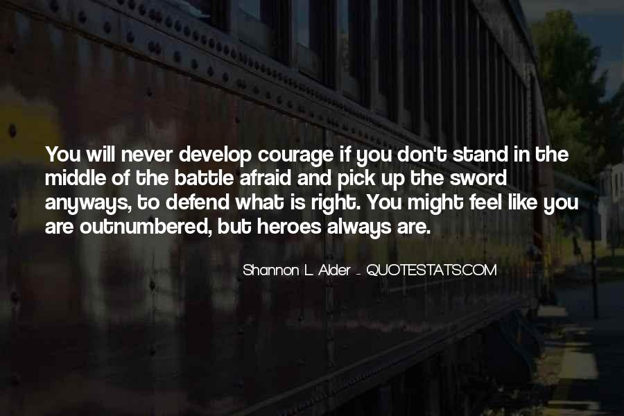 Quotes About Courage To Stand Up For What's Right #1122618