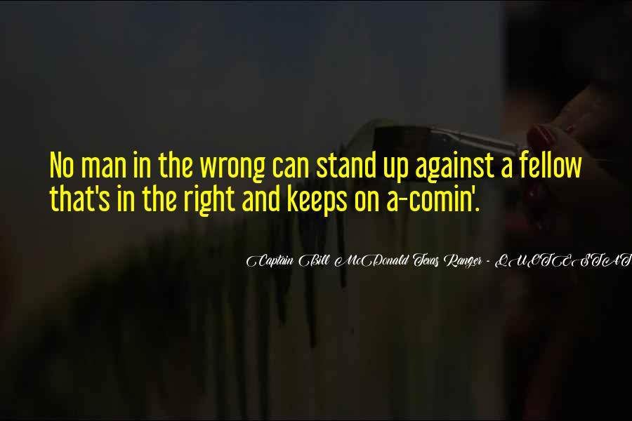 Quotes About Courage To Stand Up For What's Right #1347023