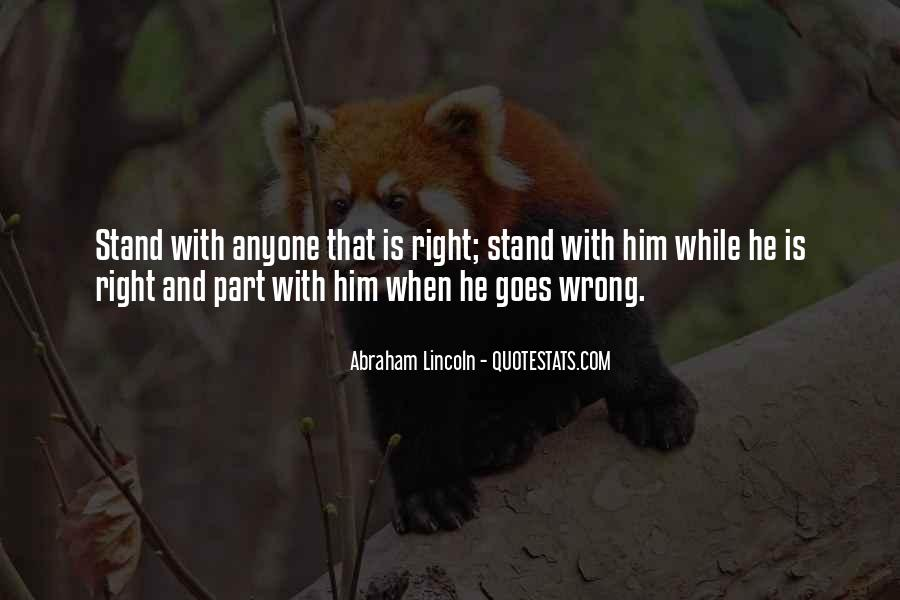Quotes About Courage To Stand Up For What's Right #1409476