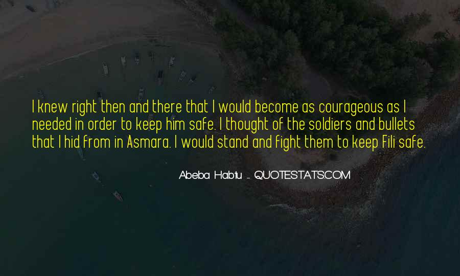 Quotes About Courage To Stand Up For What's Right #1497