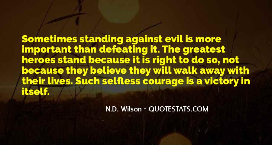 Quotes About Courage To Stand Up For What's Right #1567469