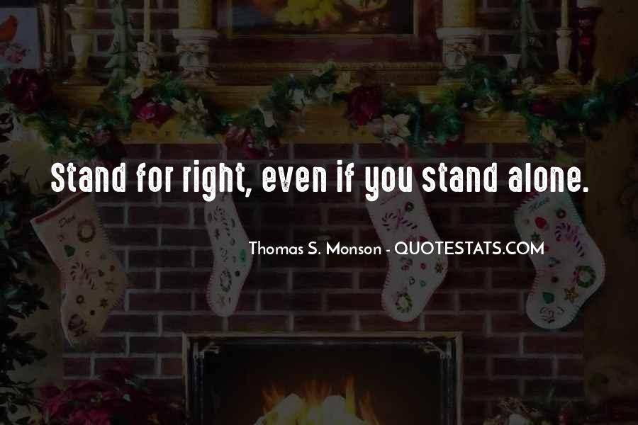 Quotes About Courage To Stand Up For What's Right #1620440