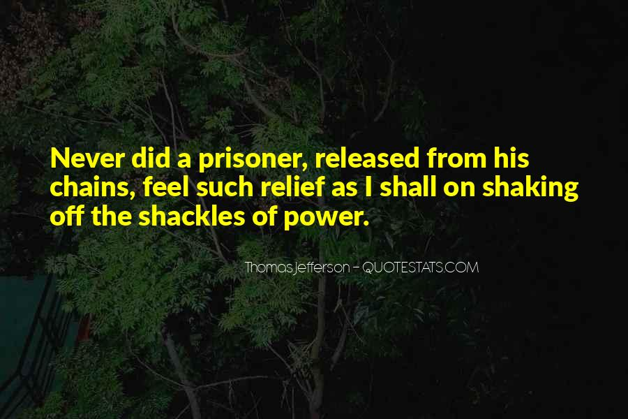 Quotes About Shackles #1177427