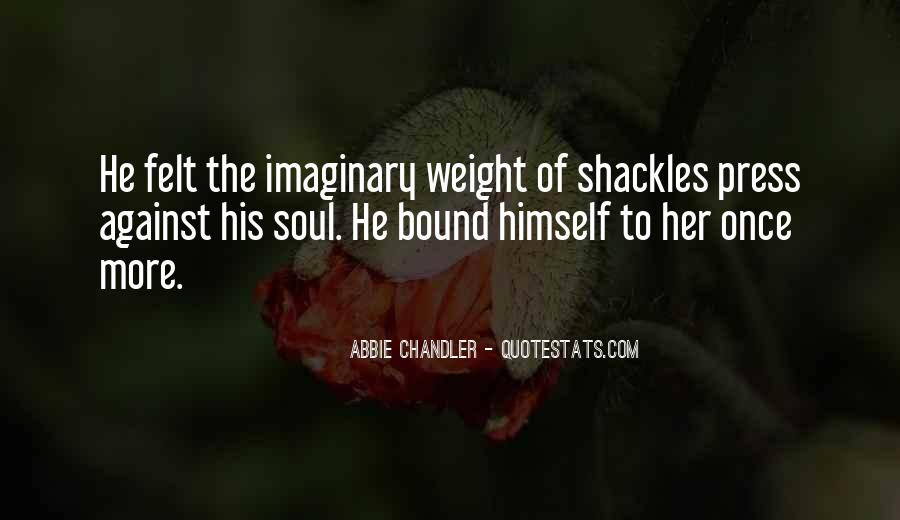 Quotes About Shackles #298886