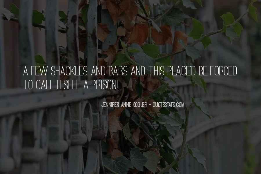 Quotes About Shackles #608458
