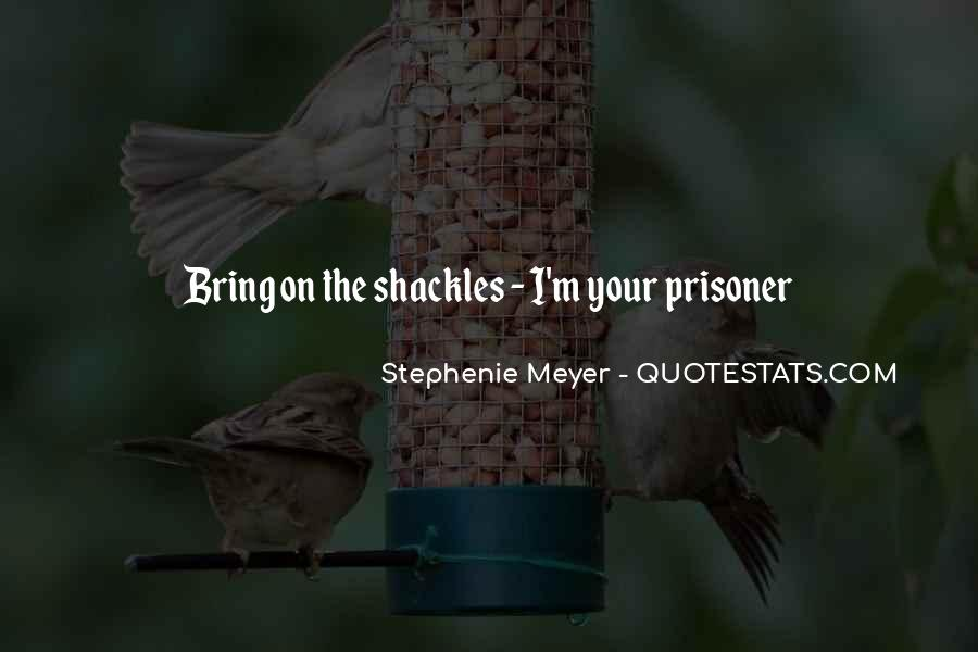 Quotes About Shackles #709614