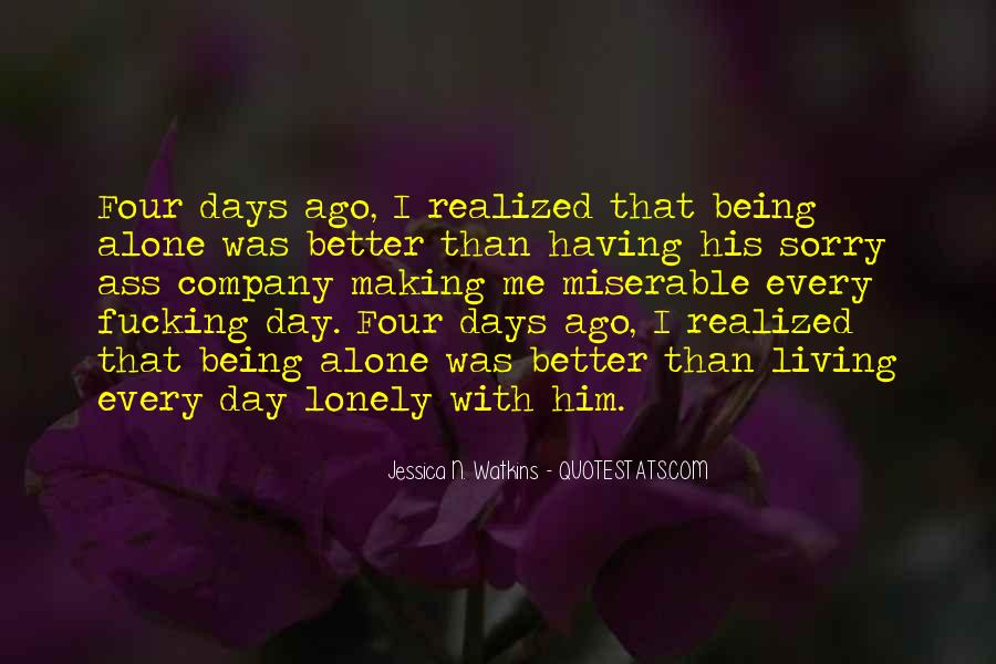 Quotes About Having Better Days #1552194