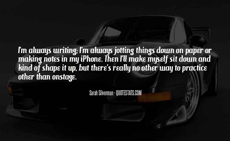 Quotes About Writing Notes #1496691