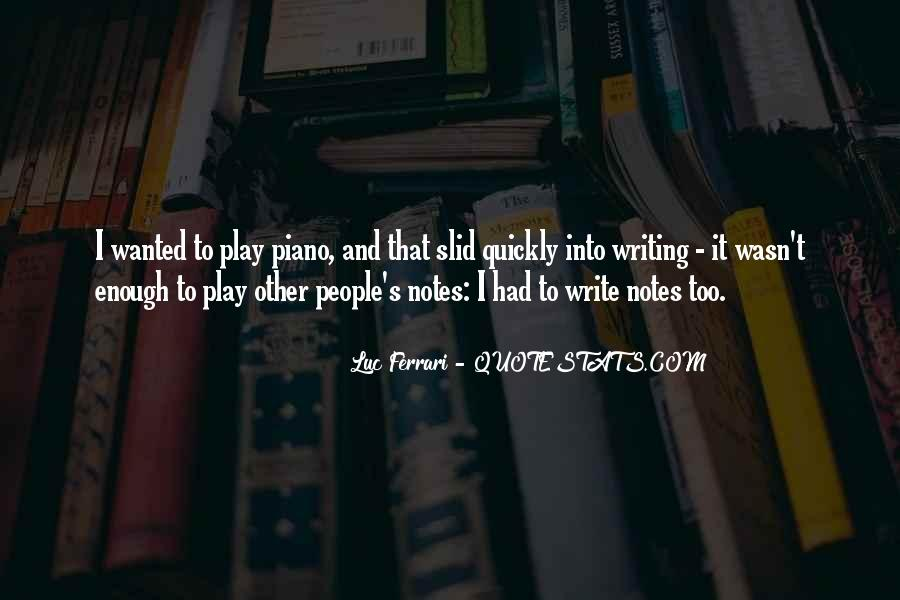 Quotes About Writing Notes #434627