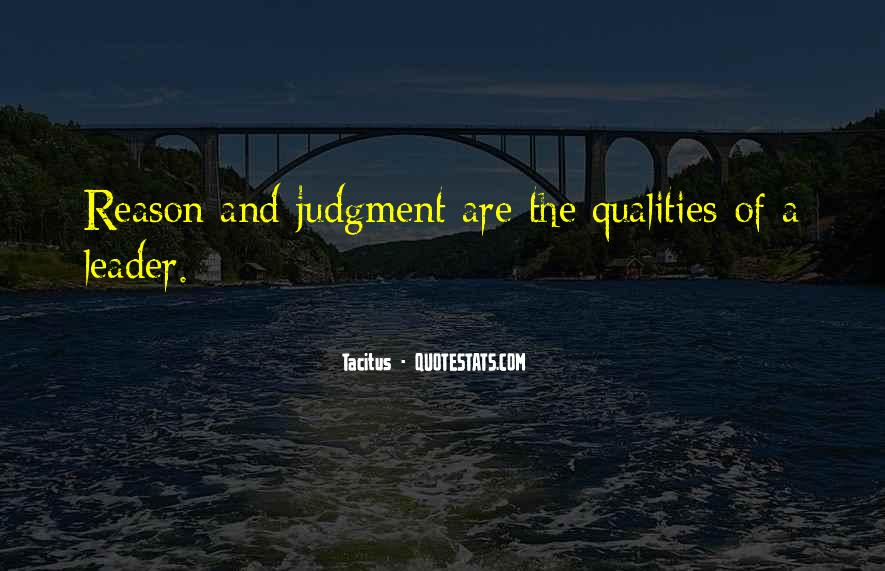 Quotes About Qualities Of A Leader #1051061
