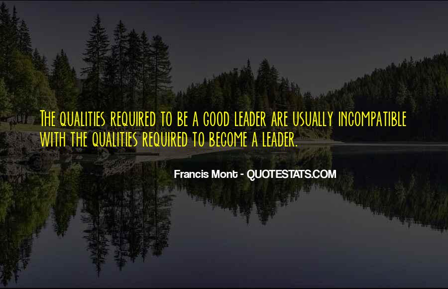 Quotes About Qualities Of A Leader #1085303