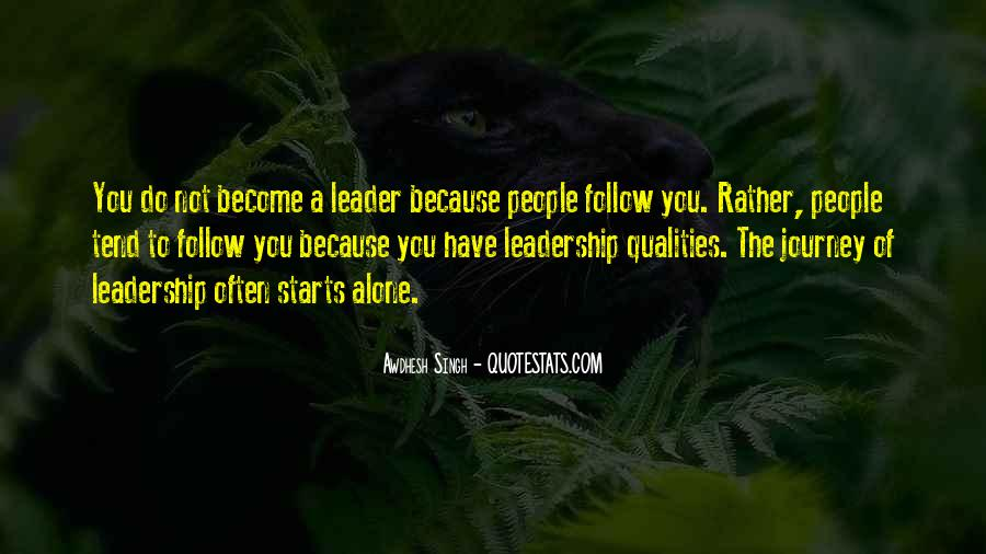 Quotes About Qualities Of A Leader #1183453