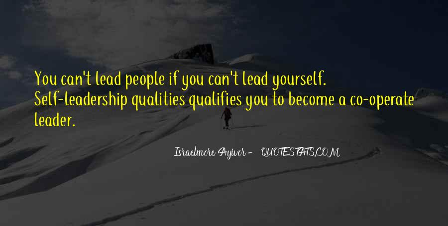 Quotes About Qualities Of A Leader #1208507