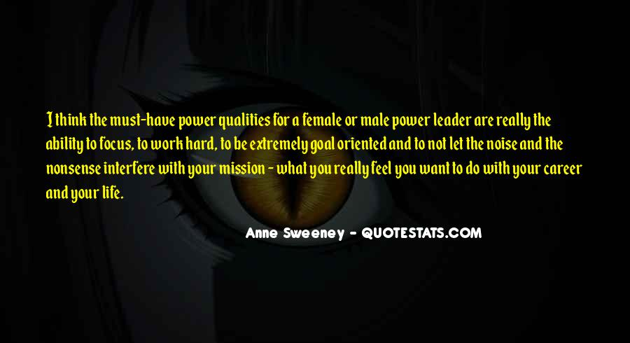 Quotes About Qualities Of A Leader #1219291