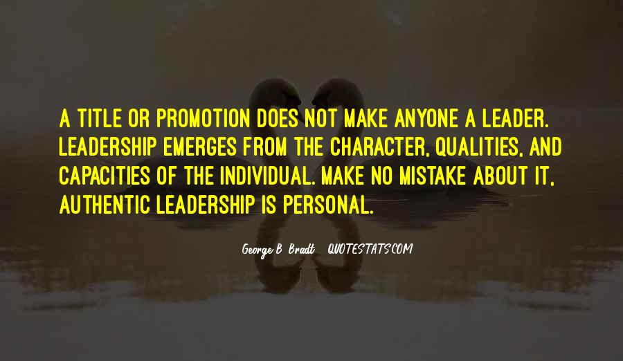 Quotes About Qualities Of A Leader #1320587