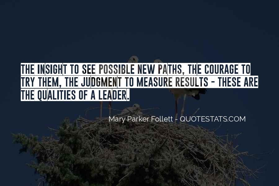 Quotes About Qualities Of A Leader #1362874