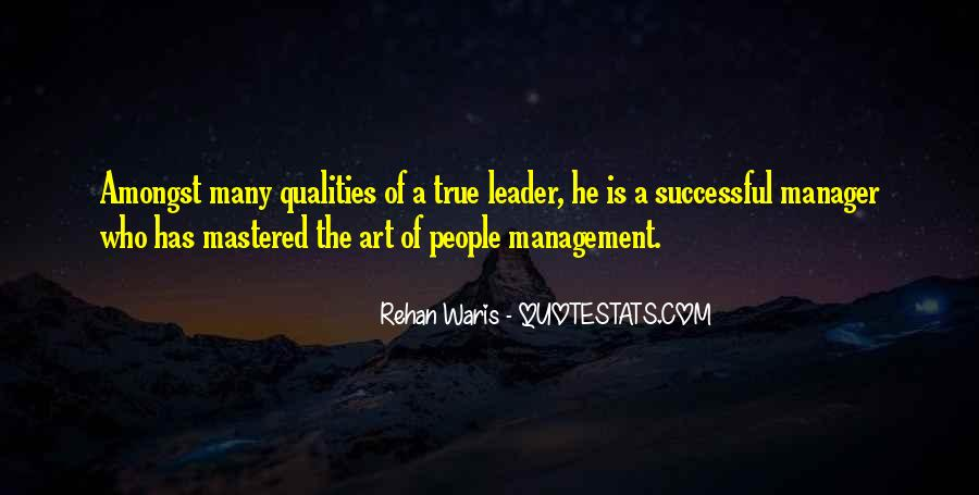Quotes About Qualities Of A Leader #1522913
