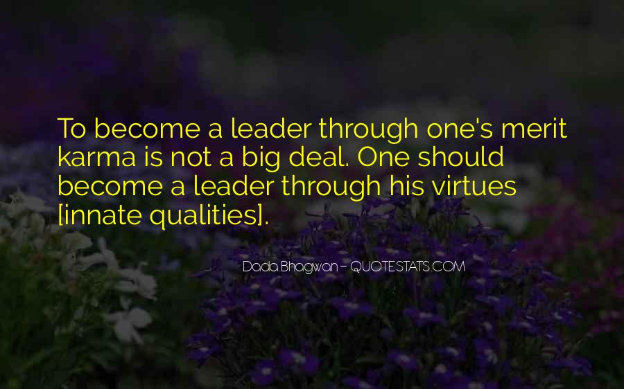 Quotes About Qualities Of A Leader #1541911