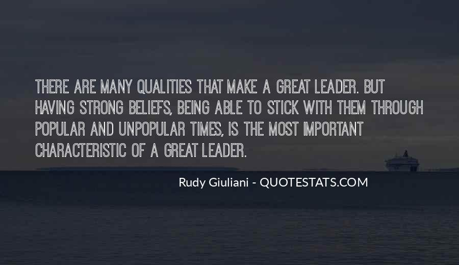 Quotes About Qualities Of A Leader #1570596