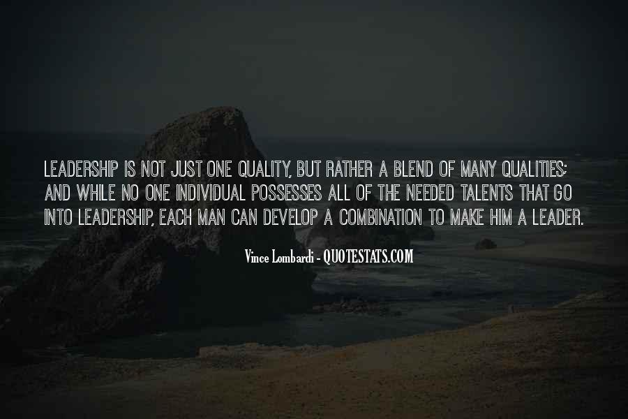 Quotes About Qualities Of A Leader #1642148