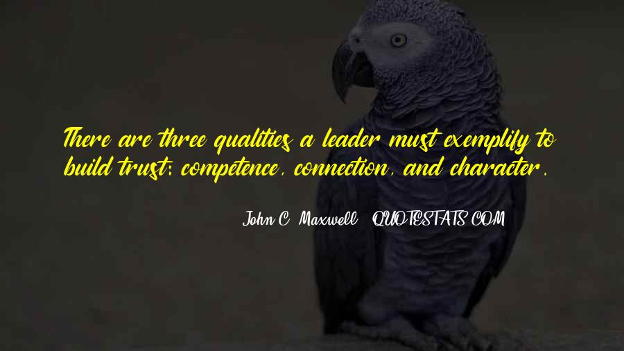 Quotes About Qualities Of A Leader #1775107