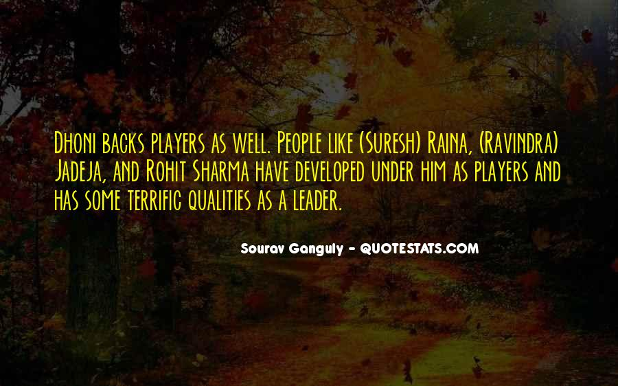 Quotes About Qualities Of A Leader #285093