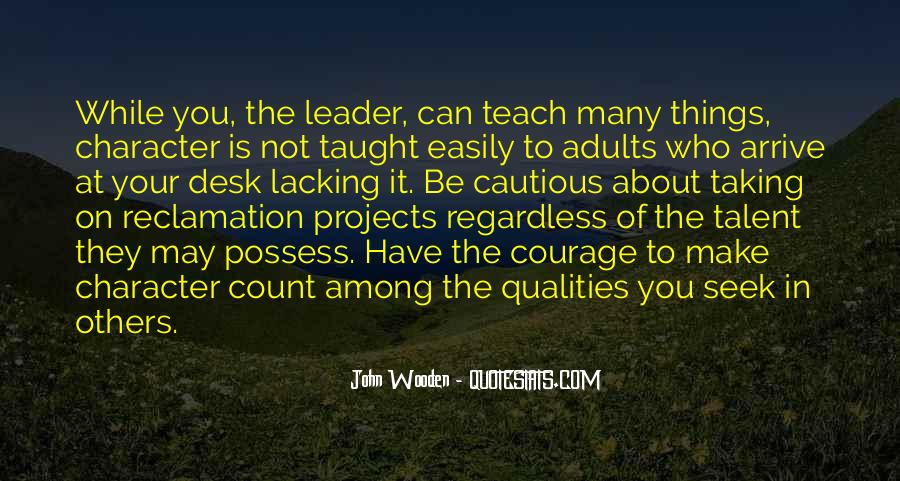 Quotes About Qualities Of A Leader #69197