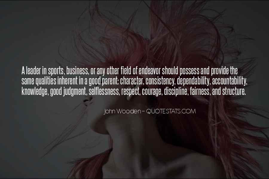 Quotes About Qualities Of A Leader #739578
