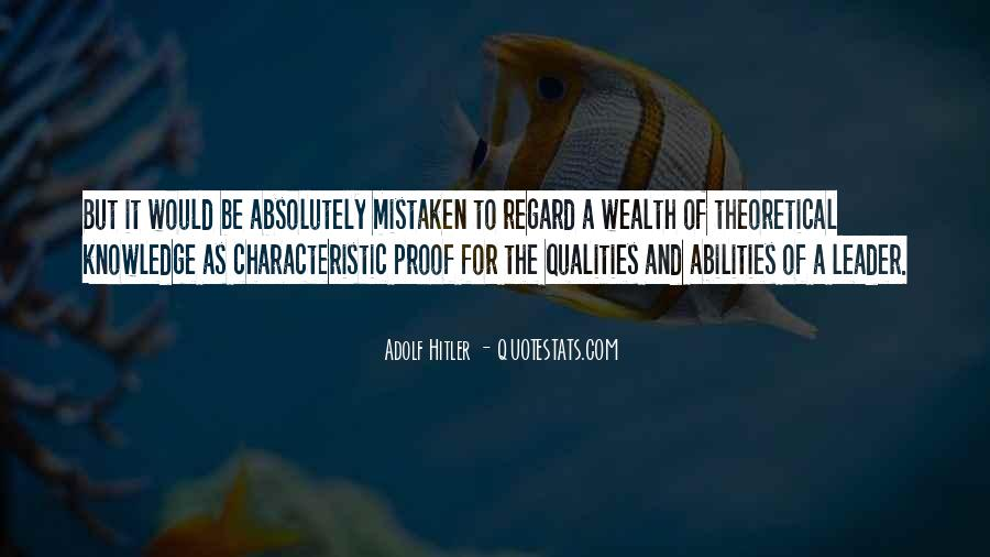 Quotes About Qualities Of A Leader #740280
