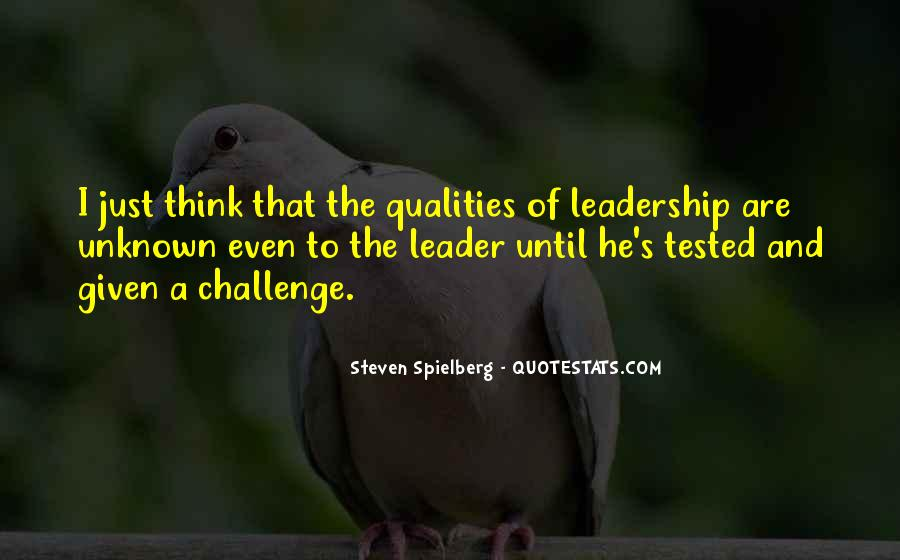 Quotes About Qualities Of A Leader #872219