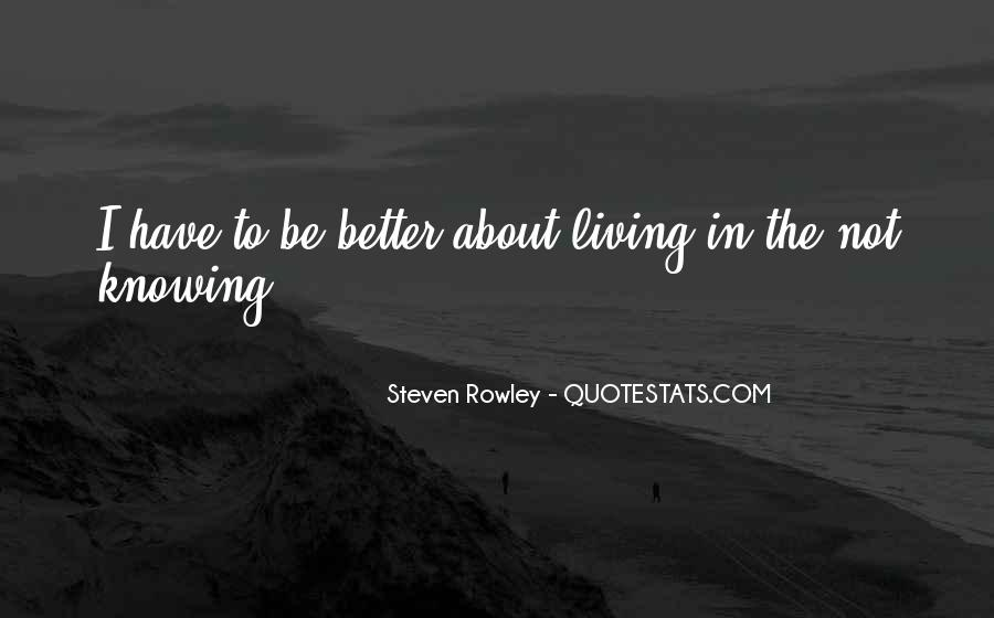 Quotes About Knowing Better #29241