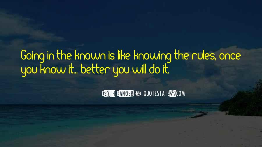 Quotes About Knowing Better #480348