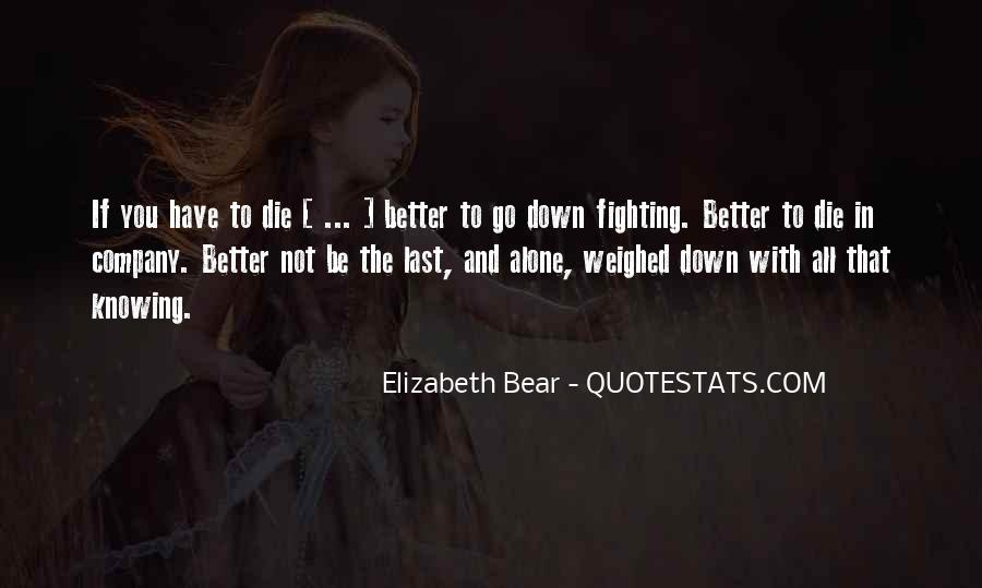 Quotes About Knowing Better #521471