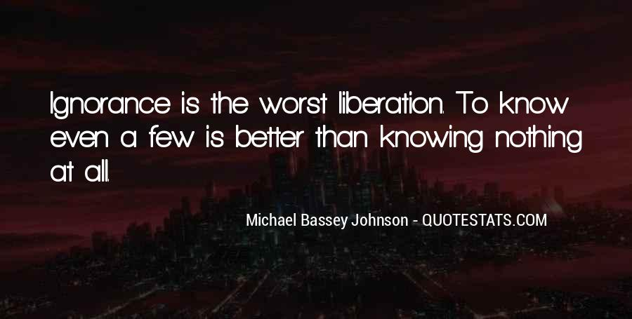 Quotes About Knowing Better #530693