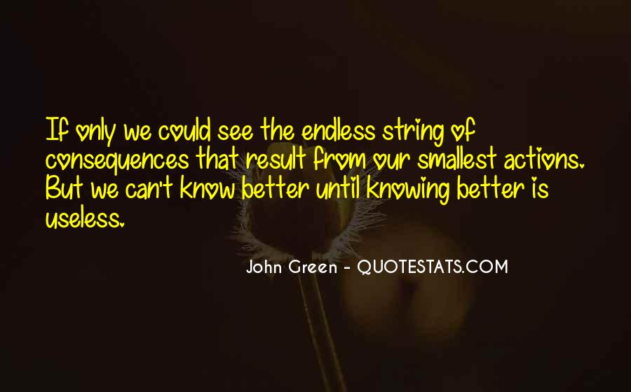 Quotes About Knowing Better #632484