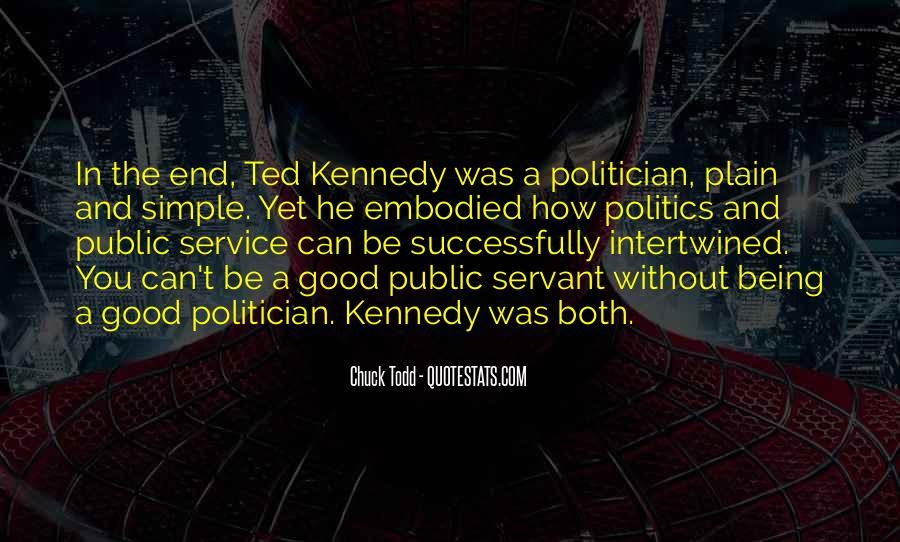 Quotes About A Good Public Servant #19585
