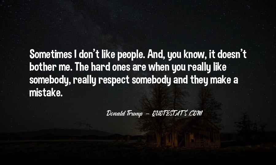 Quotes About Somebody You Like #201553