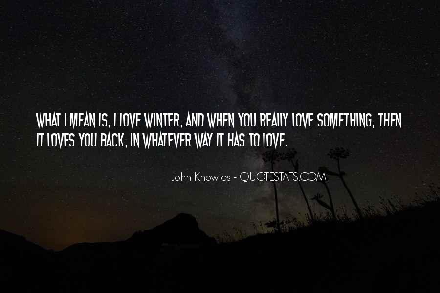 Quotes About I Really Love You #129316