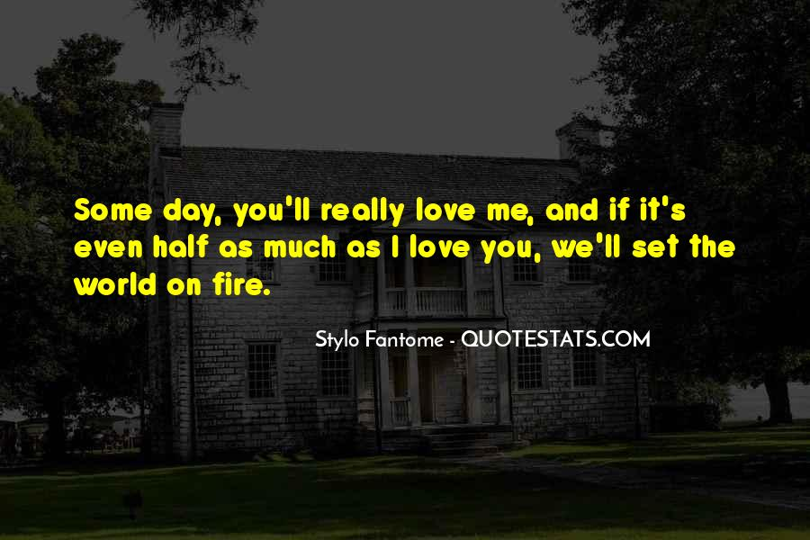 Quotes About I Really Love You #69877