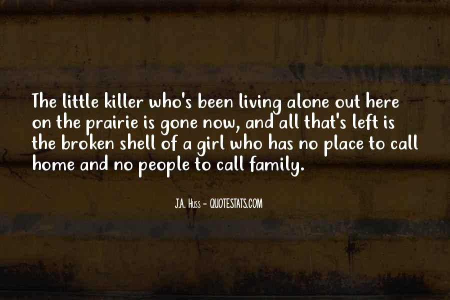 Quotes About A Broken Home #1335089