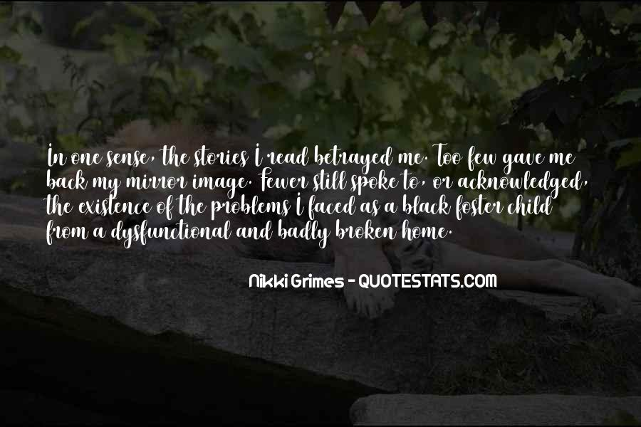 Quotes About A Broken Home #1391885