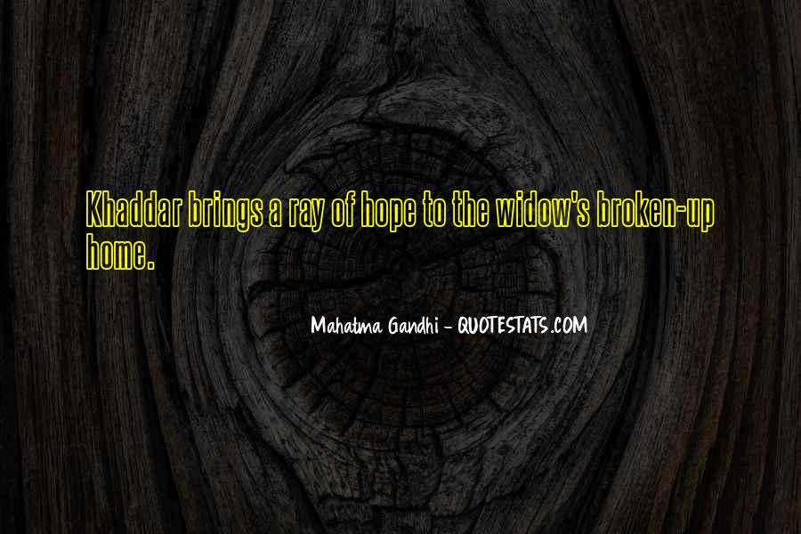 Quotes About A Broken Home #1456814
