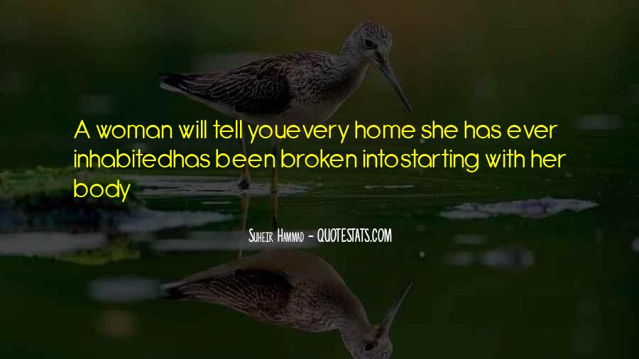 Quotes About A Broken Home #1709534
