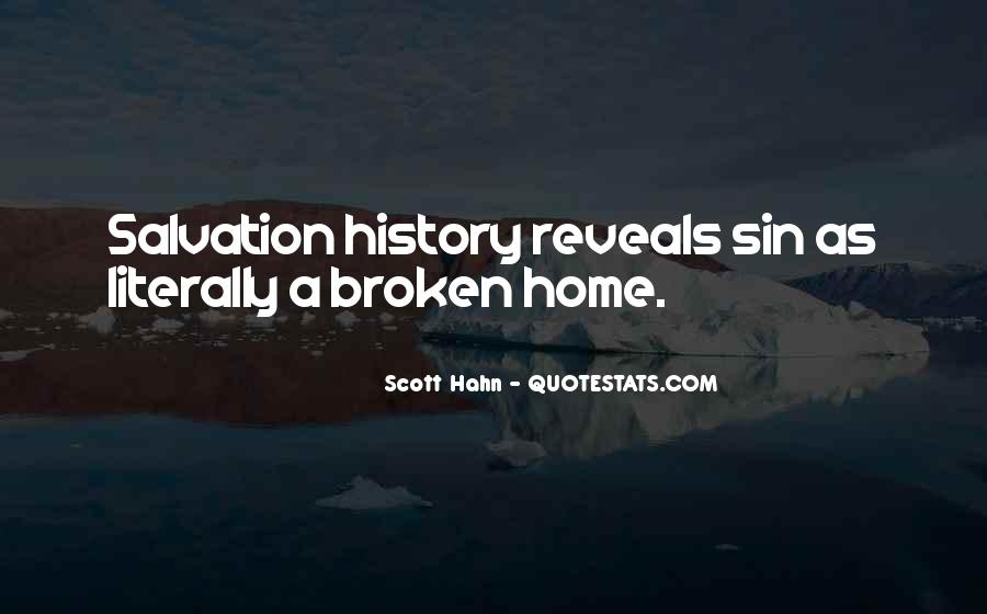 Quotes About A Broken Home #1728383