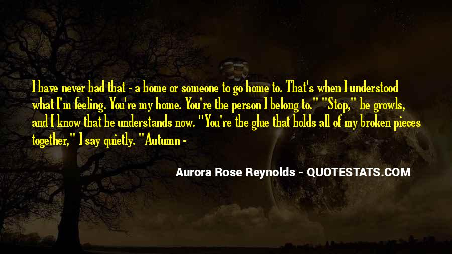 Quotes About A Broken Home #630306