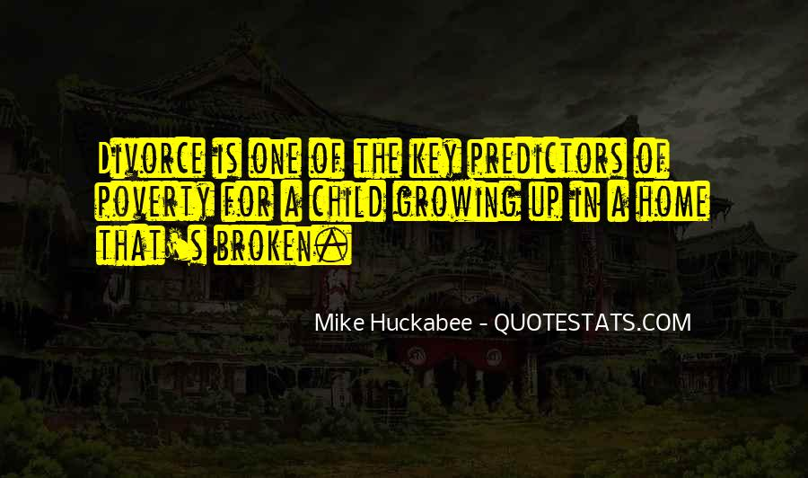Quotes About A Broken Home #779708
