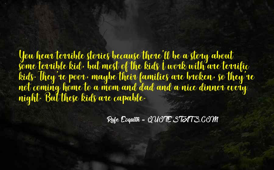Quotes About A Broken Home #89050